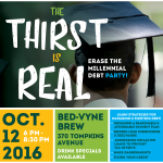 The Thirst is Real: Erase the Millennial Debt Party!