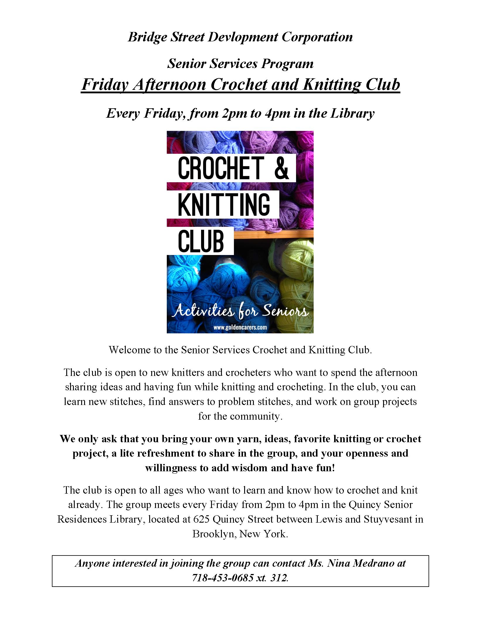 Knitting Club Flyer : Friday afternoon crochet and knitting club bridge street